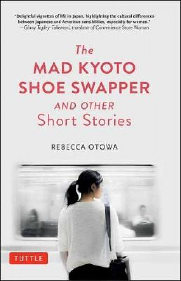 Mad kyoto shoe swapper and other short stories