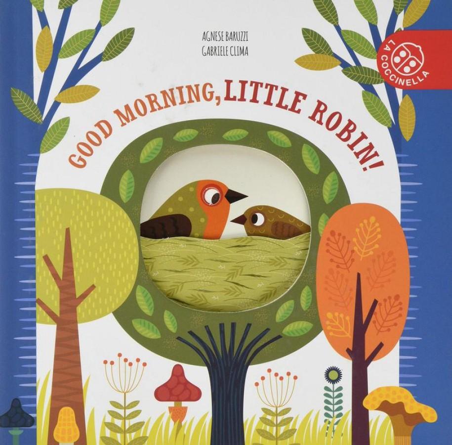 Good morning little robin