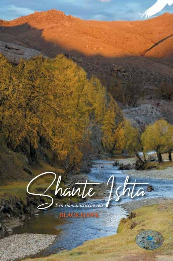 Shante Ishta - Een sjamanistische reis