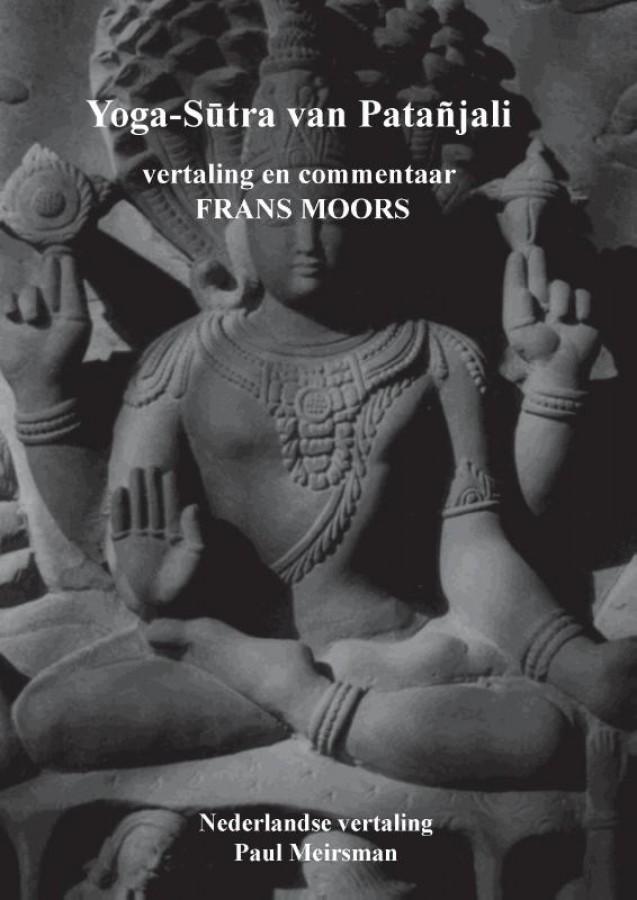 Yoga-Sutra van Patanjali  - vertaling en commentaar Frans Moors