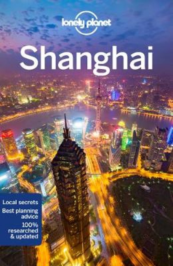 Lonely planet: shanghai (9th ed)