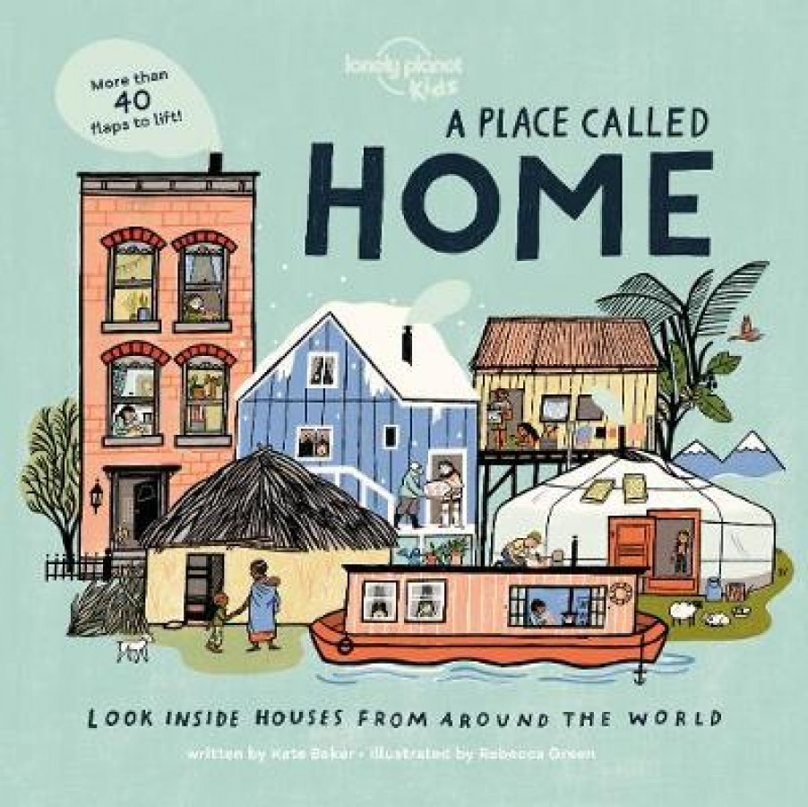 Lonely planet kids A place to call home
