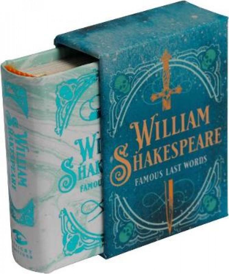 Tiny books William shakespeare: famous last words (tiny book)