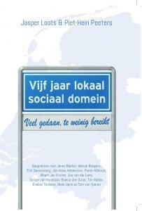 Vijf jaar lokaal sociaal domein - Veel gedaan, te weinig bereikt