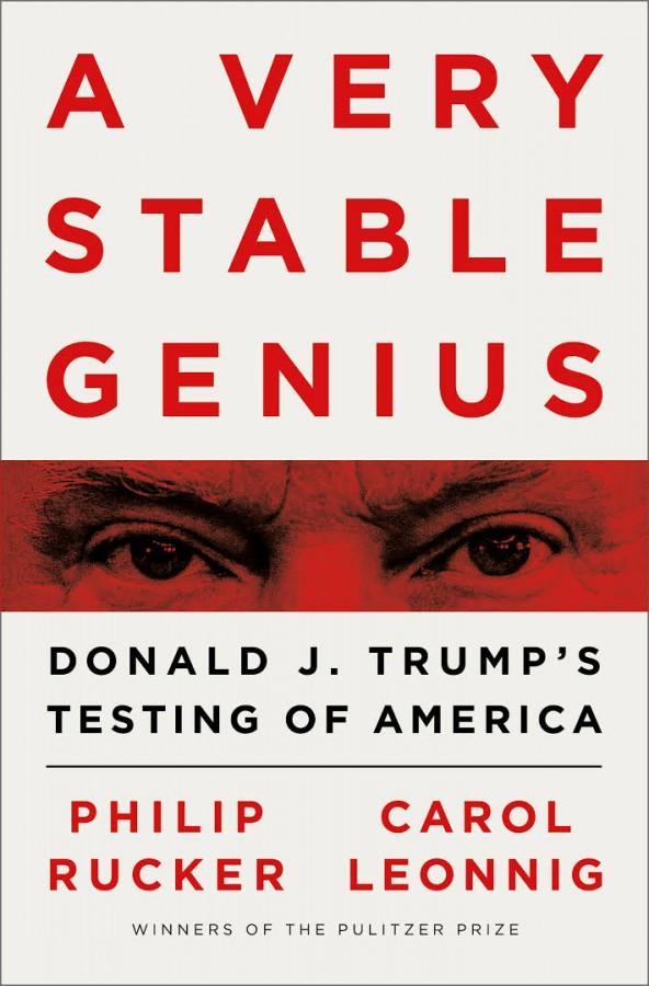 Very stable genius: donald trump's testing of america