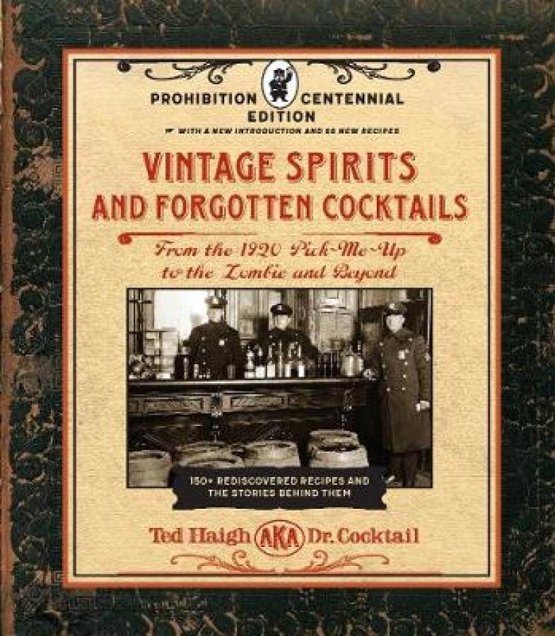 Vintage spirits and forgotten cocktails