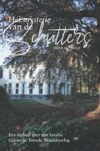 Het mysterie van de Schutters - Een verhaal over een familie tijdens de Tweede Wereldoorlog