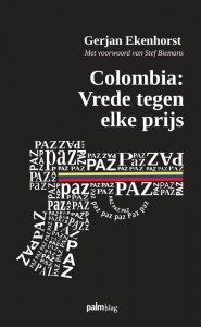 Colombia: Vrede tegen elke prijs