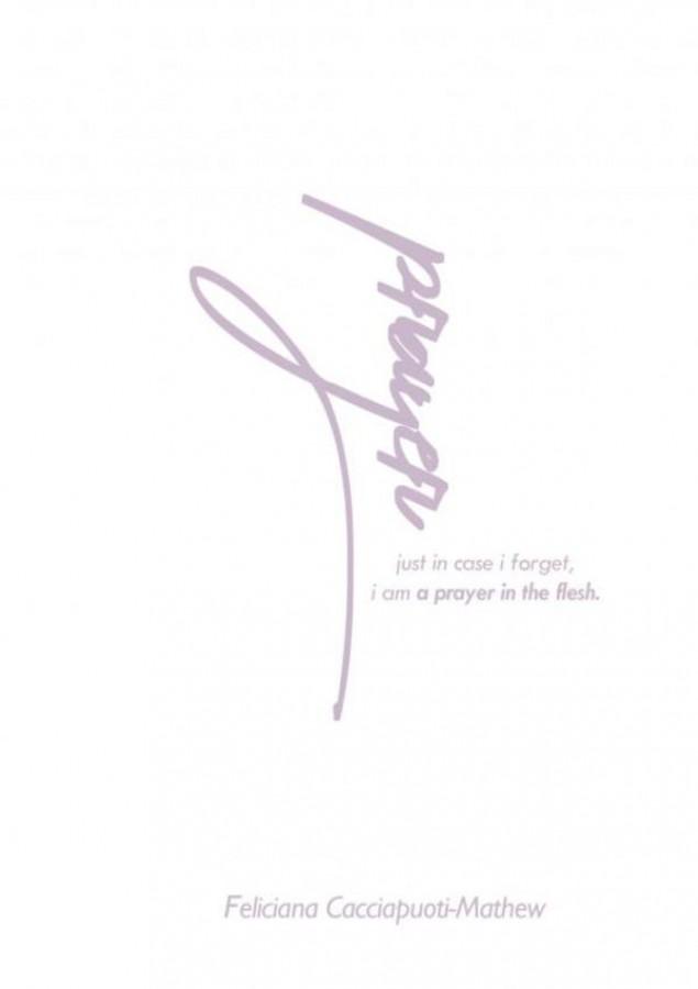 A Prayer in the Flesh