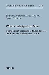 When Gods Speak to Men