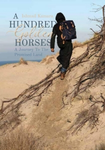 A Hundred Golden Horses - A Journey to the Promised Land
