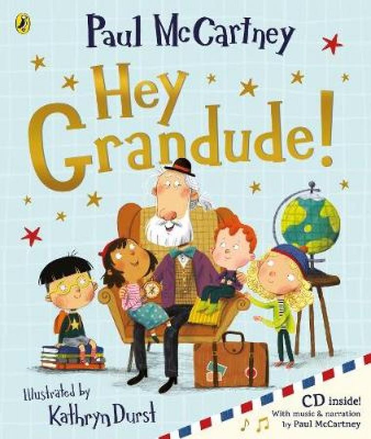Hey grandude! (with cd)