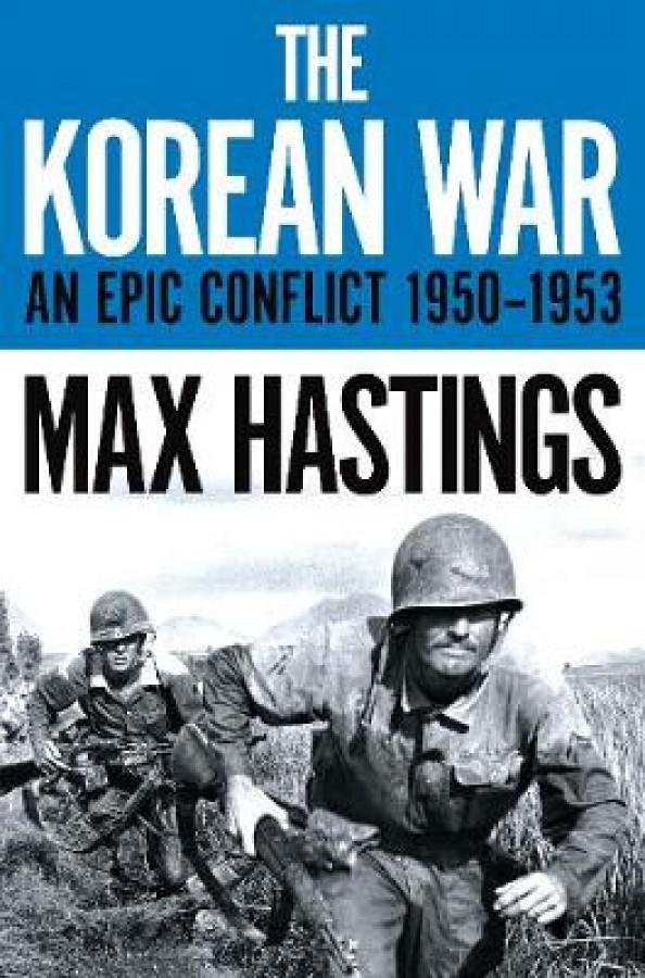 Korean war: an epic conflict 1950-1953