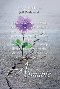 Aimable - Hoop doet leven