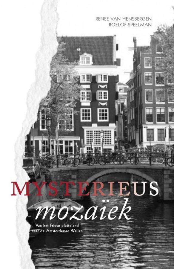 Mysterieus Mozaiek - Van het Friese platteland naar de Amsterdamse Wallen