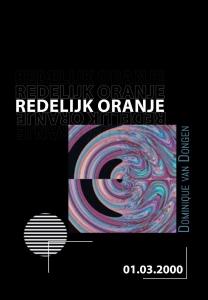 Redelijk oranje - Een ode aan het leven van een hopeloze romanticus met een vleugje cynisme