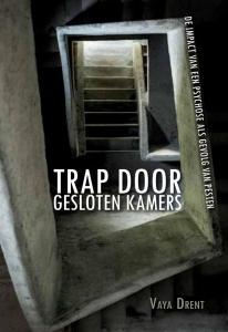 Trap door gesloten kamers - De impact van een psychose als gevolg van pesten