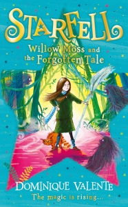 Starfell (02): willow moss and the forgotten tale