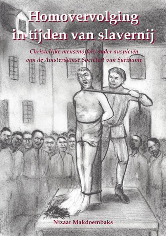 Homovervolging in tijden van slavernij
