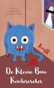 De Kleine boze kindervreter - Een boek over moderne monsters, vriendschap en loyaliteit