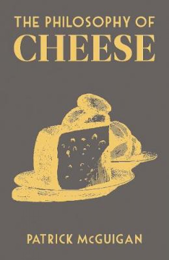 Philosophy of cheese
