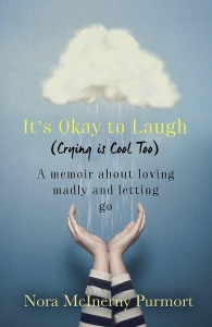 It's okay to laugh (crying is cool to)