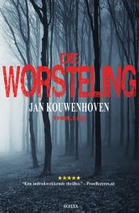 De-Worsteling Jan Kouwenhove Scelta Publishing
