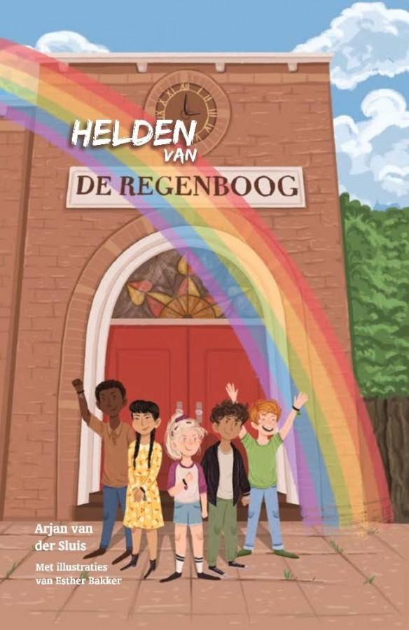 Helden van de Regenboog - Een bijzonder kinderboek over diversiteit en moderne gezinnen, waarin liefde en acceptatie centraal staat