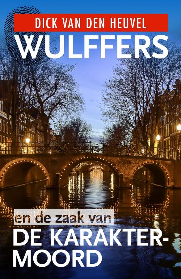 Wulffers en de zaak van de karaktermoord