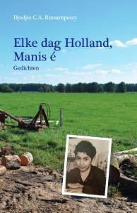Elke dag Holland, Manis é