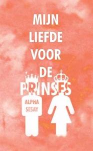 Mijn liefde voor de prinses