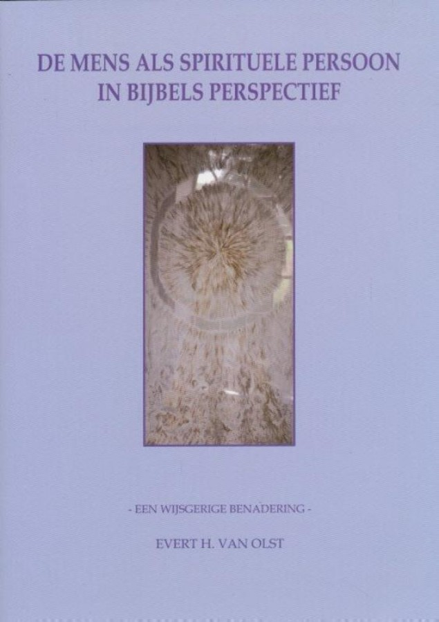De mens als spirituele persoon in Bijbels perspectief