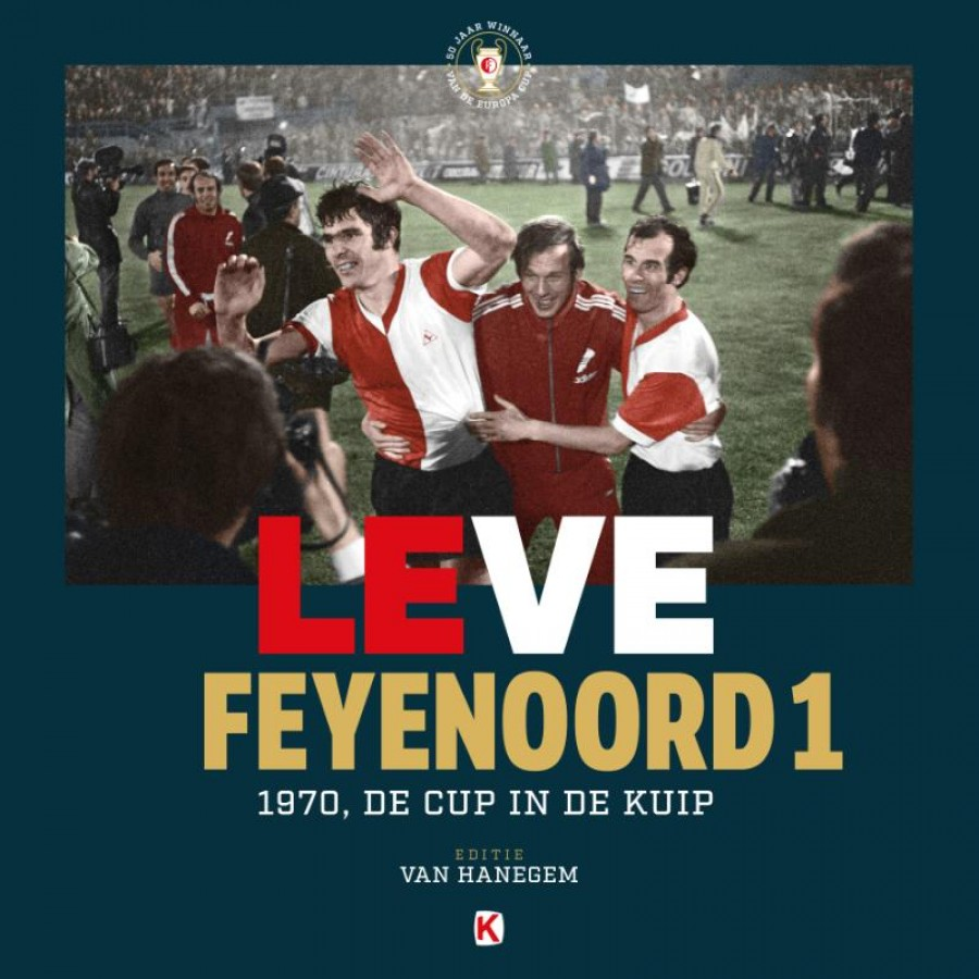 Leve Feyenoord 1 - LUXE [Van Hanegem editie]