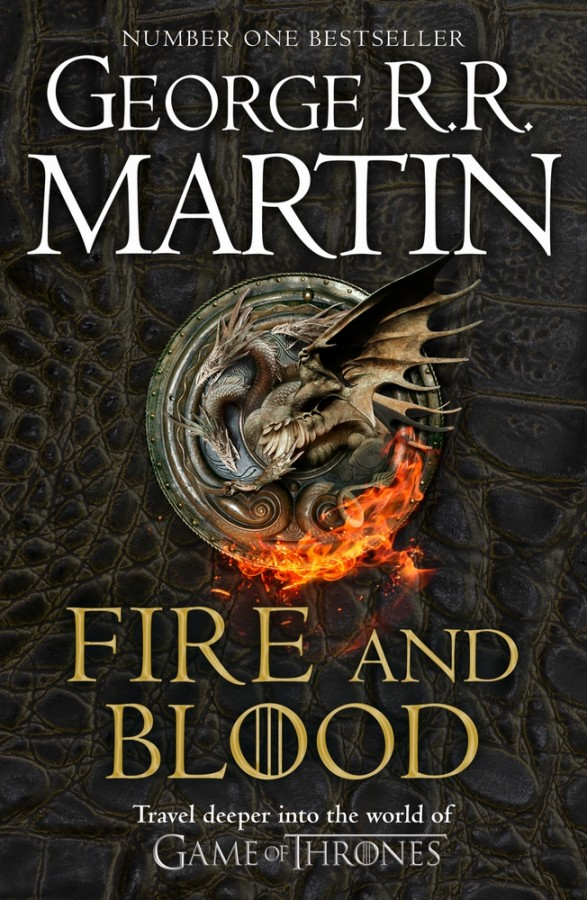 Song of ice and fire Fire and blood: 300 years before a game of thrones (a targaryen history)