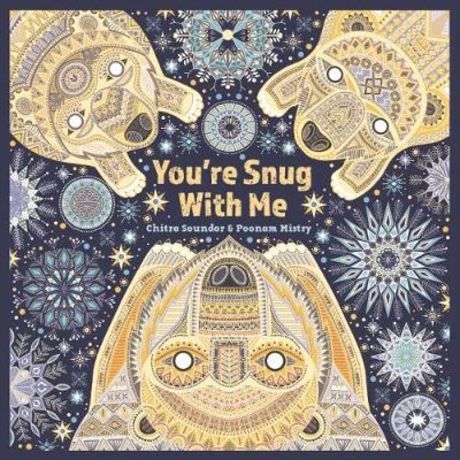 You'r snug with me