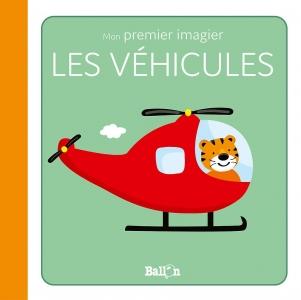 Mon premier imagier - Les véhicules