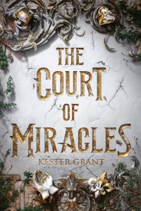 Court of miracles (01): court of miracles