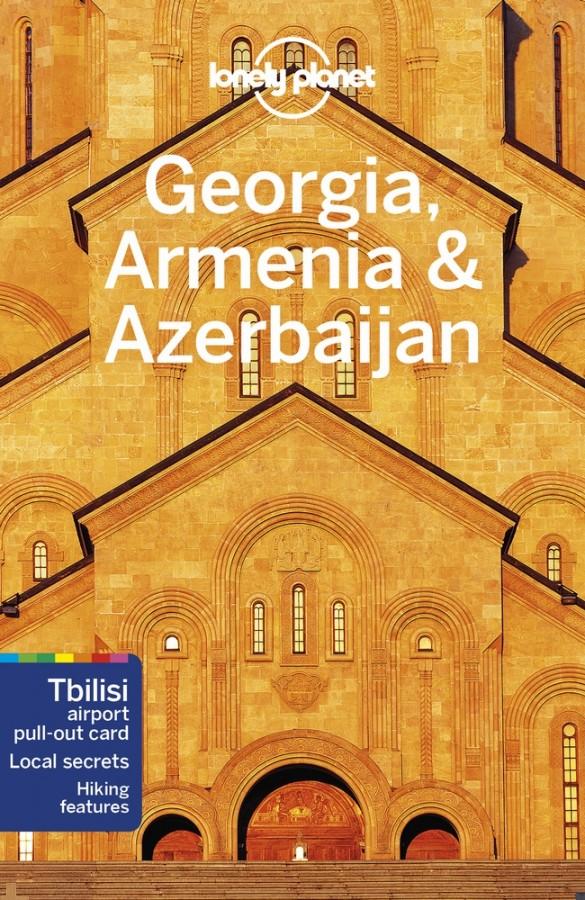 Lonely planet: georgia, armenia & azerbaijan (6th ed)