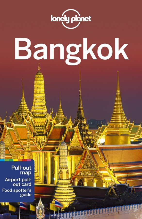 Lonely planet city guide: bangkok (14th ed)