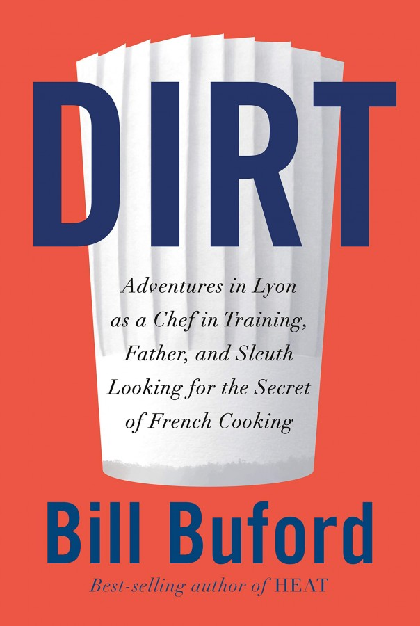 Dirt : adventures in lyon as a chef in training