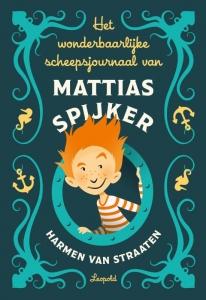 Het wonderlijke scheepsjournaal van Mattias Spijker