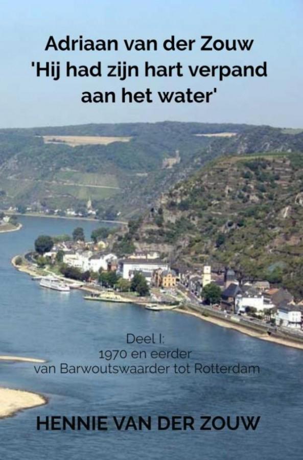 Adriaan van der Zouw 'Hij had zijn hart verpand aan het water'