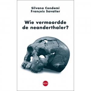 Wie vermoordde de neanderthaler
