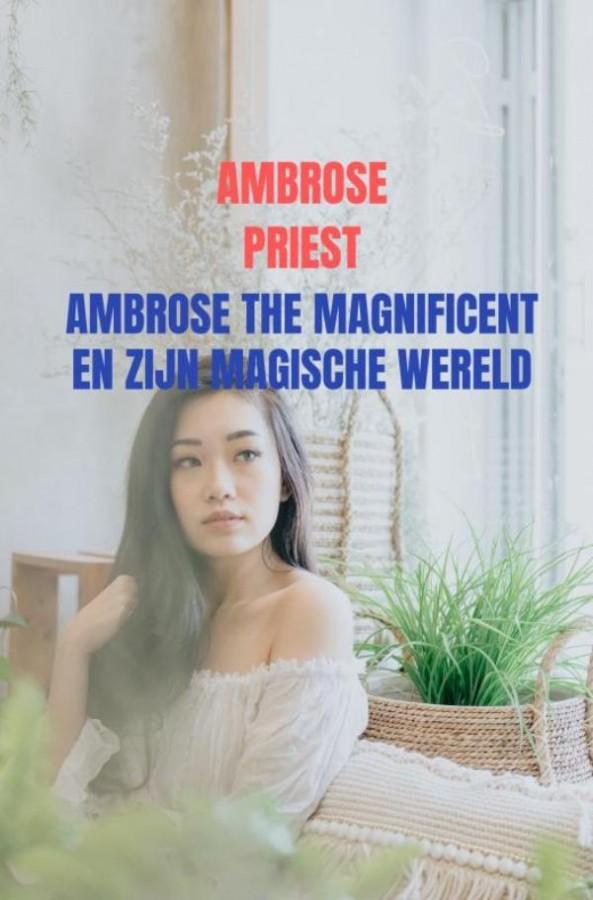 Ambrose the Magnificent en zijn Magische Wereld
