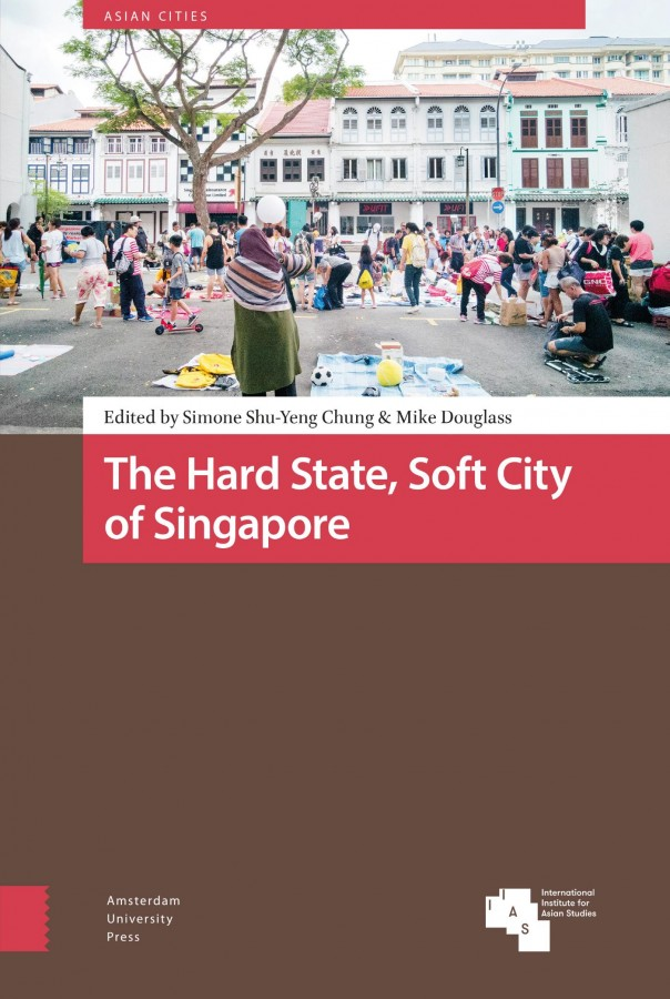 The Hard State, Soft City of Singapore