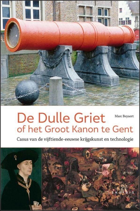 De Dulle Griet of het Groot Kanon te Gent