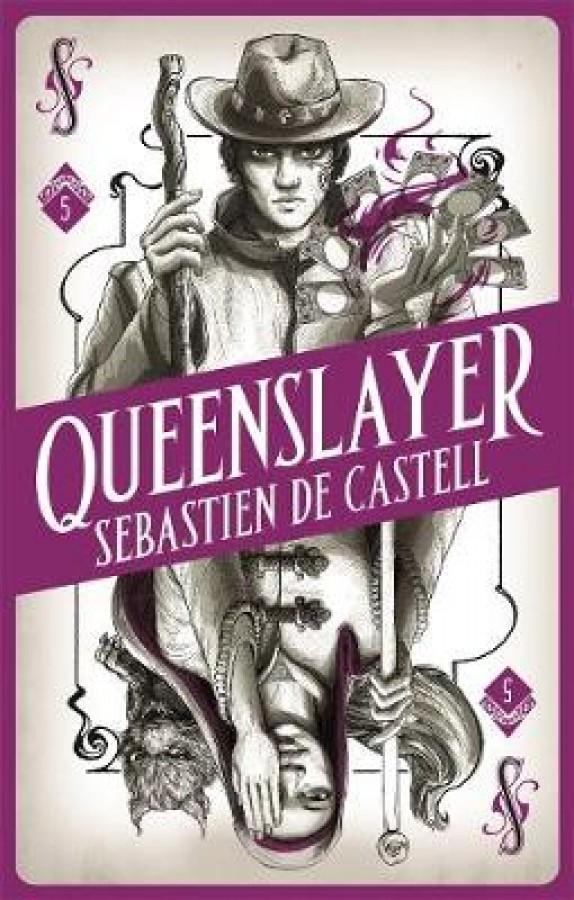 (05): queenslayer