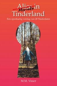 Alice (Marike) in Tinderland