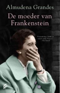 De moeder van Frankenstein