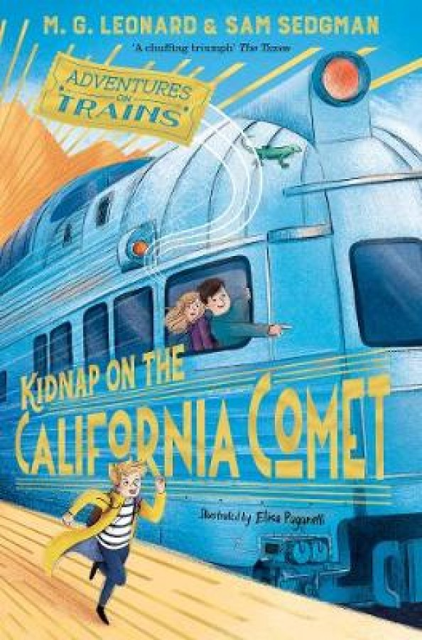 Adventures on trains (02): kidnap on the california comet
